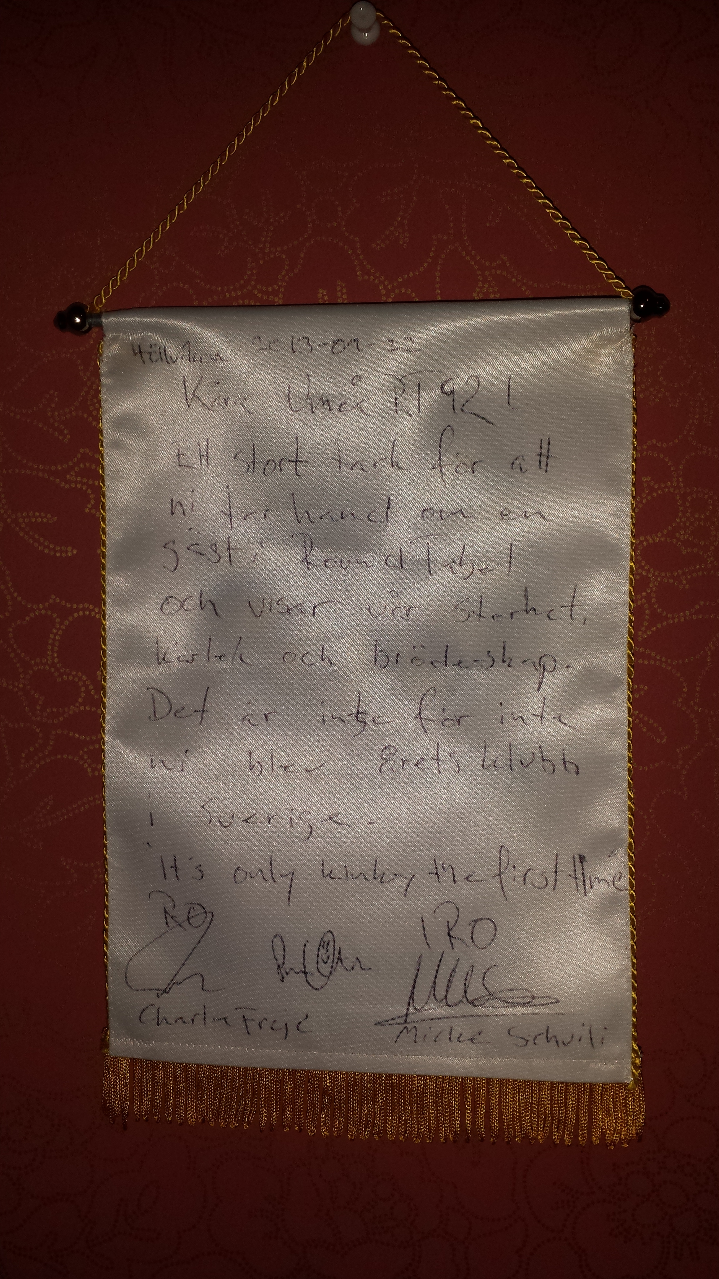 A message from Charlie Frejd RO & Mikael Schvili IRO for taking care of one of their guests(now member RT133)